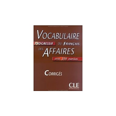Vocabulaire Progressif Du Francais Des Affaires Key (Intermediate) (French Edition), New Book (9782090338072)