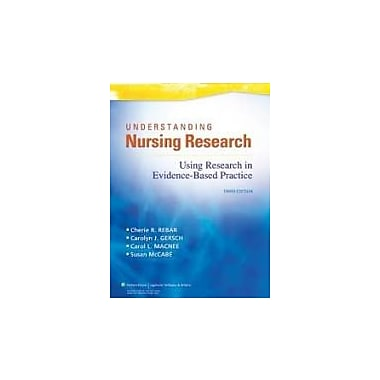 Understanding Nursing Research: Using Research in Evidence-Based Practice 3th (third) Edition, Used Book (978B006SMN3Y3)