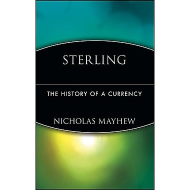 Sterling: The History of a Currency