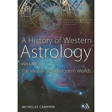 A History of Western Astrology, Volume II: The Medieval and Modern Worlds