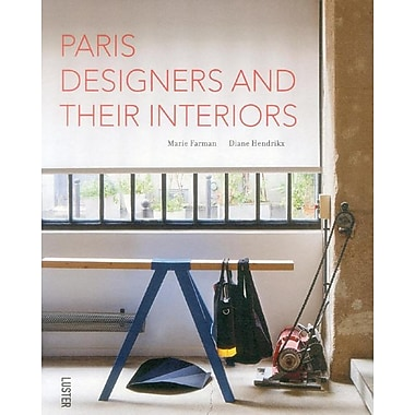 Paris Designers and Their Interiors