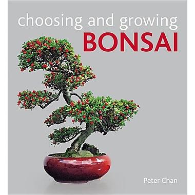 Choosing and Growing Bonsai