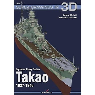 Japanese Heavy Cruiser Takao 1937-1946