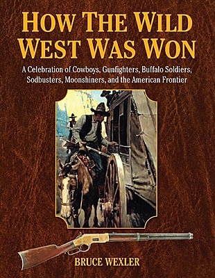 How the Wild West Was Won 1297753