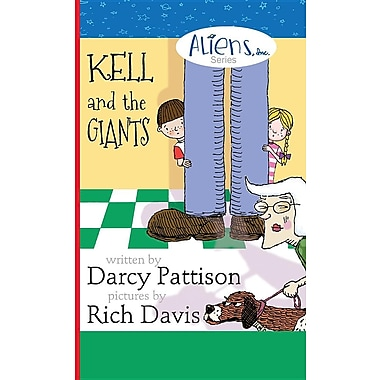 Kell and the Giants: Alienc Inc. Chapter Book Series
