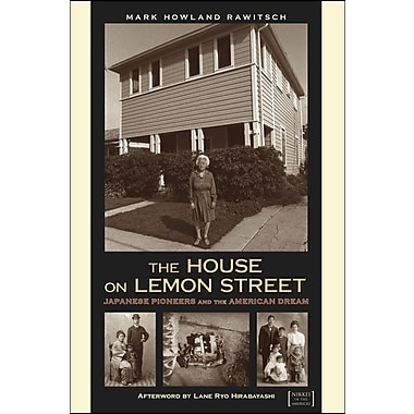 The House on Lemon Street: Japanese Pioneers and the American Dream