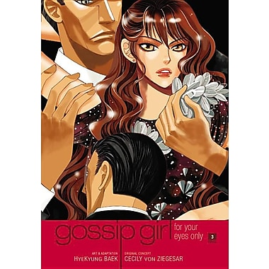 Gossip Girl: The Manga, Volume 3: For Your Eyes Only