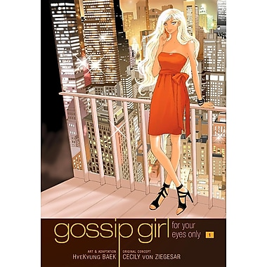 Gossip Girl, Volume 1: For Your Eyes Only