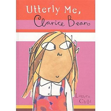 Utterly Me, Clarice Bean