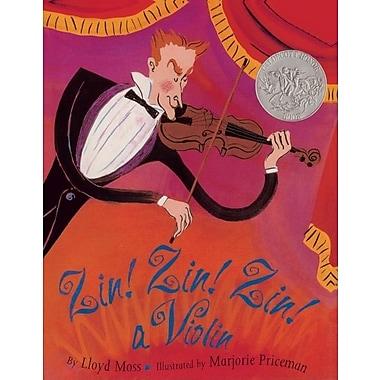 Zin! Zin! Zin! a Violin: A Violin