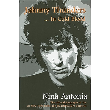 Johnny Thunders: In Cold Blood