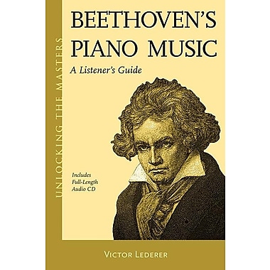 Beethoven's Piano Music: A Listener's Guide [With CD (Audio)]