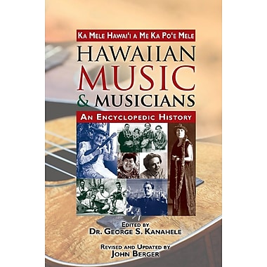 Hawaiian Music and Musicians: An Encyclopedic History