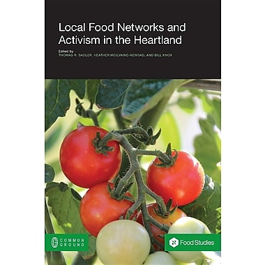 Local Food Networks and Activism in the Heartland