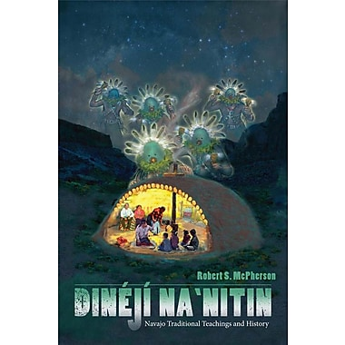 Dineji Na'nitin: Navajo Traditional Teachings and History