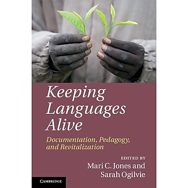 Keeping Languages Alive: Documentation, Pedagogy and Revitalization