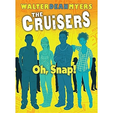 Cruisers Book 4: Oh, Snap!