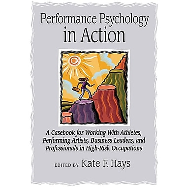 Performance Psychology in Action: A Casebook for Working with Athletes