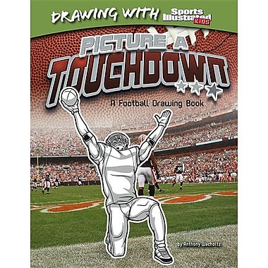 Picture a Touchdown: A Football Drawing Book