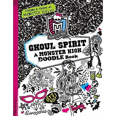 Ghoul Spirit: A Monster High Doodle Book