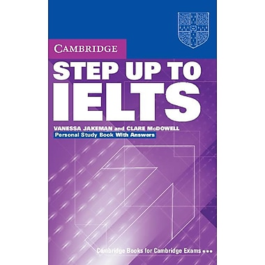 Step Up to IELTS: Personal Study Book with Answers