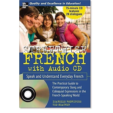 Streetwise French: Speak and Understand Everyday French [With CD (Audio)]