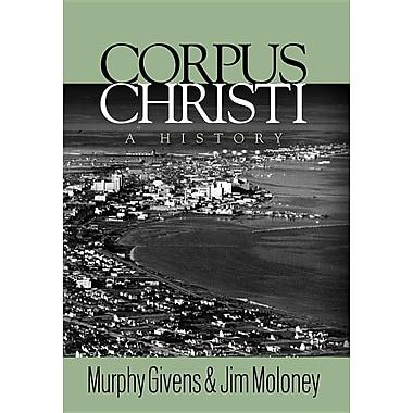 Corpus Christi - A History