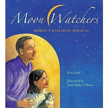 Moon Watchers: Shirin's Ramadan Miracle