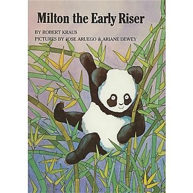 Milton the Early Riser