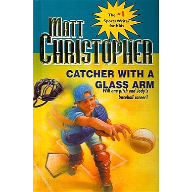 Catcher with a Glass Arm