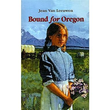 Bound for Oregon