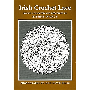 Irish Crochet Lace: Motifs from County Monaghan