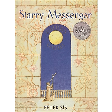 Starry Messenger: A Book Depicting the Life of a Famous Scientist