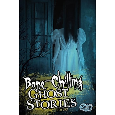 Bone-Chilling Ghost Stories