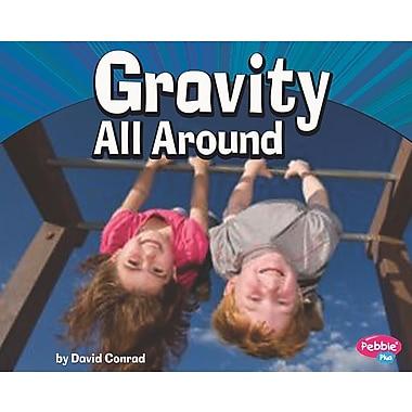 Gravity All Around