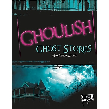 Ghoulish Ghost Stories