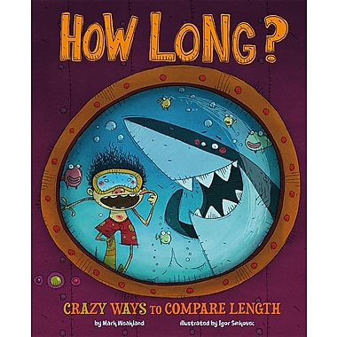 How Long?: Wacky Ways to Compare Length
