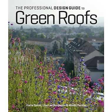 The Professional Design Guide to Green Roofs