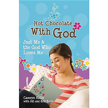 Hot Chocolate with God #3: Just Me & the God Who Loves Me