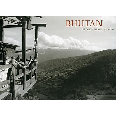 Bhutan: Between Heaven and Earth