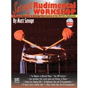 Savage Rudimental Workshop: A Musical Approach to Develop Total Control of the 40 P.A.S. Rudiments, Book & 2 CDs [With CD]