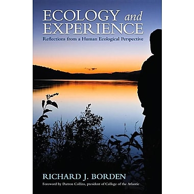 Ecology and Experience: Reflections from a Human Ecological Perspective