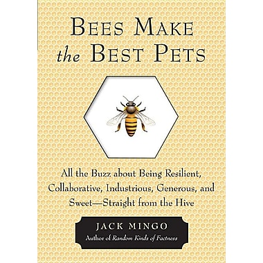 Bees Make the Best Pets: All the Buzz about Being Resilient