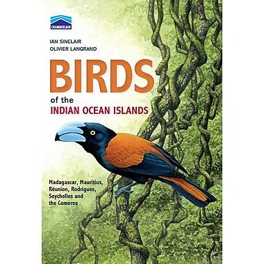 Birds of the Indian Ocean Islands