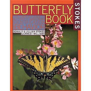 The Butterfly Book: An Easy Guide to Butterfly Gardening, Identification and Behavior