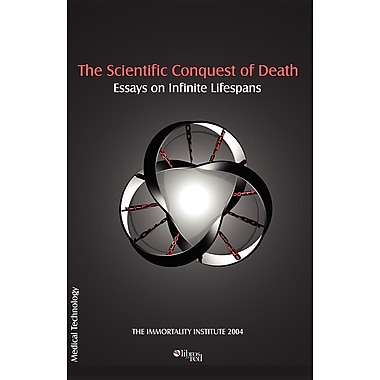 The Scientific Conquest of Death