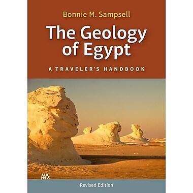 The Geology of Egypt: A Traveler's Handbook