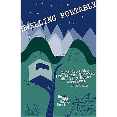 Dwelling Portably: 1980-2012
