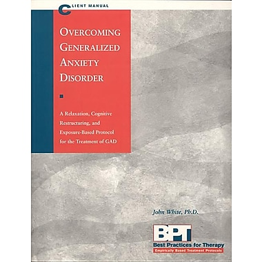 Overcoming Generalized Anxiety Disorder - Client Manual