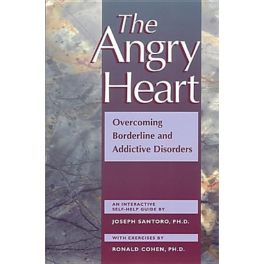 The Angry Heart: A Step-By-Step Clinical Guide